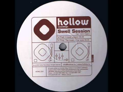 Swell Session: A Swell Session