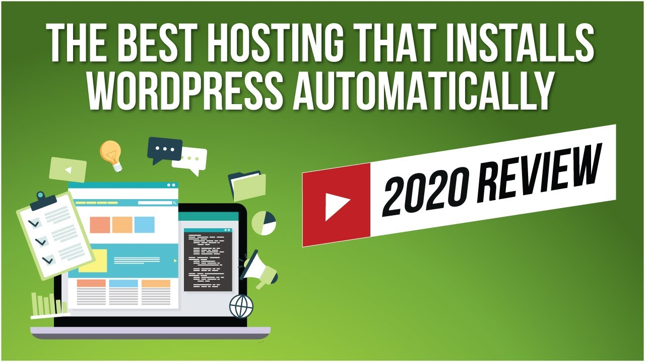Best WordPress Hosting 2019 + How To Install WordPress (Automatically)