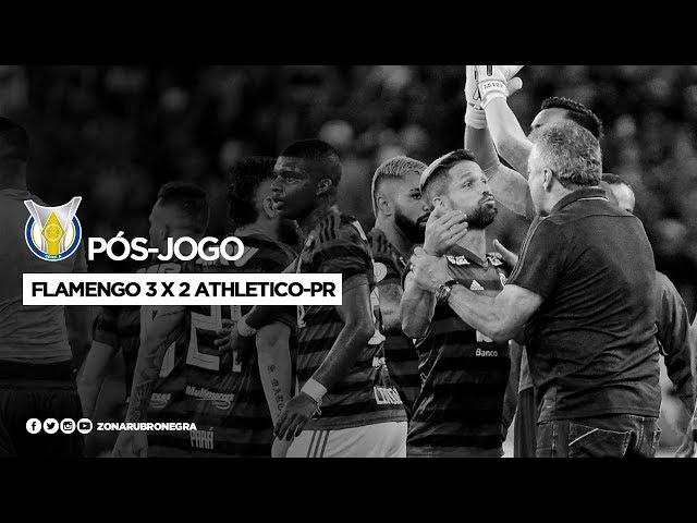 PÓS-JOGO: FLAMENGO 3 X 2 ATHLETICO-PR   BRASILEIRÃO 2019
