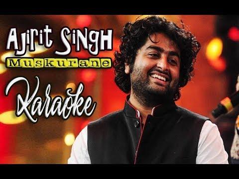 Arijit Singh - Muskurane Karaoke No Vocal