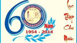 DVD Văn nghệ & Tiệc Mừng 60 năm Thành lập Giáo xứ