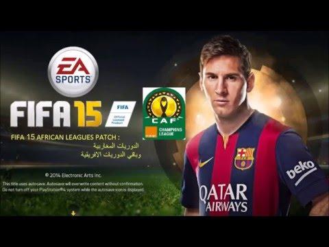 Arab /African leagues patch TUTO -FIFA 15- باتش الدوريات العربية