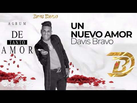 UN NUEVO AMOR - Davis Bravo  SALSA ROMANTICA