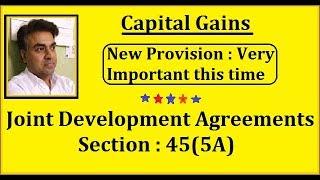 Capital Gains Sec 45(5A) Joint Development Agreements