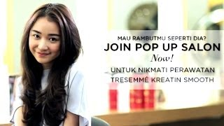 Join Pop Up Salon with TRESemme Keratin Smooth Now!