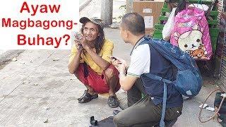 Pinoy SOCIAL EXPERIMENT: Ayaw Magbagong-Buhay?