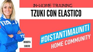 #DistantiMaUniti #Karate tzuki con elastico