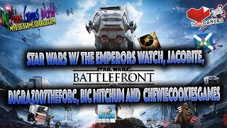 Baixar STAR WARS W/ THE EMPERORS WATCH, JACOBITE, Djgraz007theforc, Bic Mitchum AND  ChewieCookiesGames
