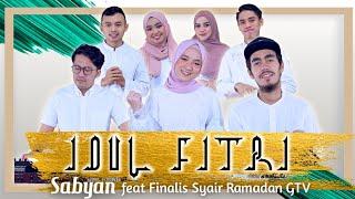 IDUL FITRI - SABYAN feat FINALIS SYAIR RAMADAN GTVwidth=