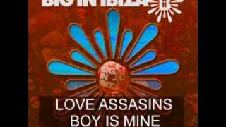 Love Assassins - Boy Is Mine (Soulshaker Radio Edit)