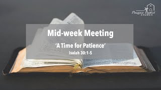 A Time for Patience - Isaiah 30:1-5