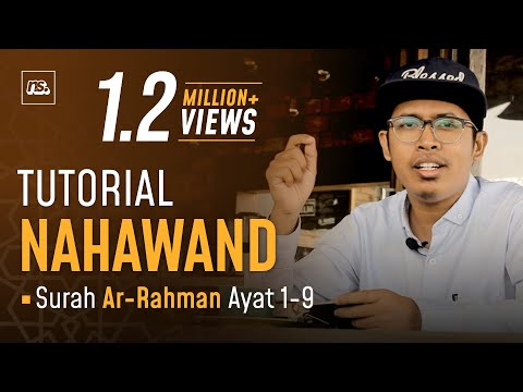 TUTORIAL IRAMA NAHAWAND SURAH AR RAHMAN