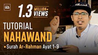 Download TUTORIAL IRAMA NAHAWAND SURAH AR-RAHMAN - Bilal Attaki