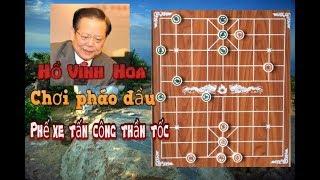 Hồ Vinh Hoa với những ván cờ chơi PHÁO ĐẦU tấn công cực hay p1