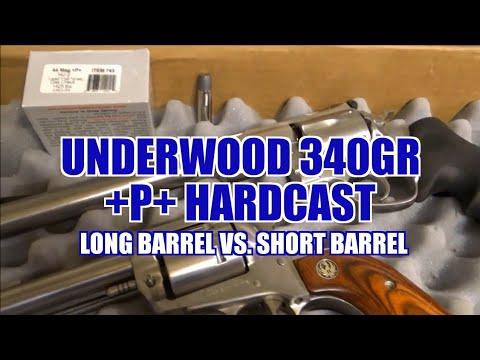 Underwood 340gr +P+ Hardcast  44 Magnum Long Barrel vs