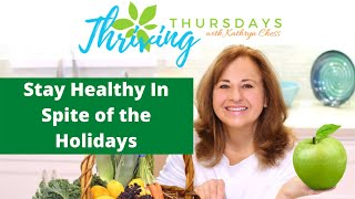 Stay Healthy In Spite of the Holidays