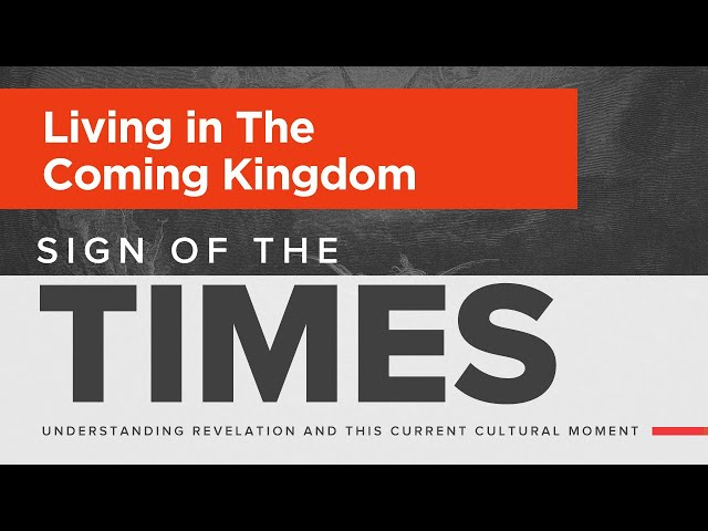 Kaimuki Christian Church - Living in the Coming Kingdom - Sign of the Times - Revelation 21 - Oct 18