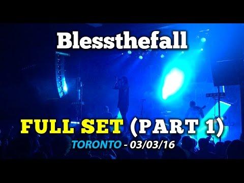 Blessthefall - FULL SET HD (Toronto - 03/03/16) PART 1