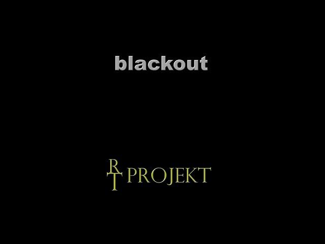 RT-Projekt - Black out