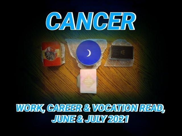 CANCER: WORK, CAREER & VOCATION READ: NETWORKER, HERMIT & AVENGER ARCHETYPES - JUNE & JULY 2021