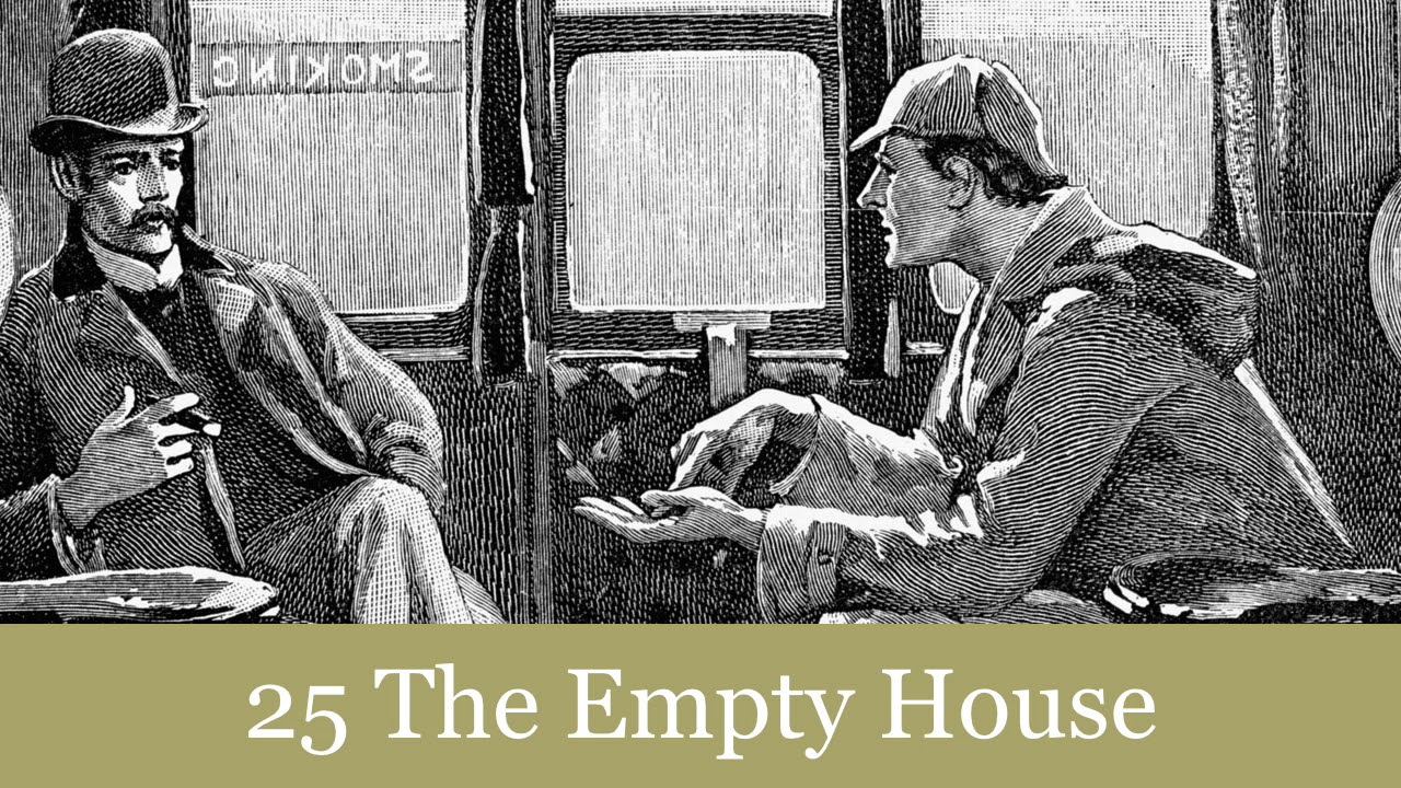 Sherlock holmes empty house audio book