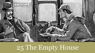 The Return of Sherlock Holmes: 25 The Empty House Audiobook
