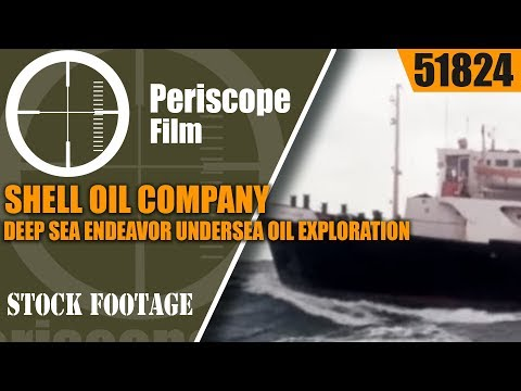 SHELL OIL COMPANY  DEEP SEA ENDEAVOR  UNDERSEA OIL EXPLORATION & DRILLING 51824