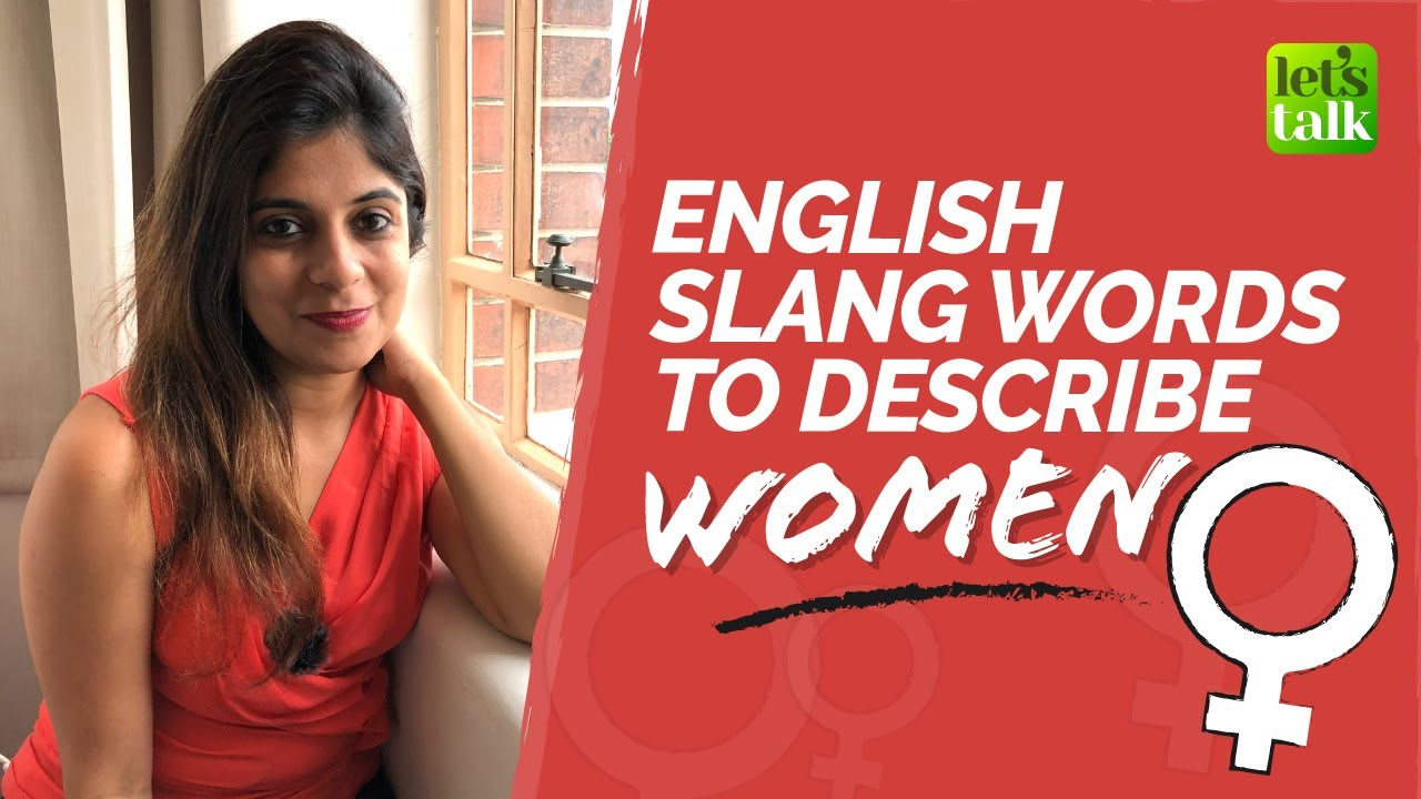 English Slang Words To Describe Girls / Women | Casual English Conversation | Niharika