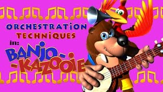 Orchestration Techniques in Banjo Kazooie [PATRON REQUEST]