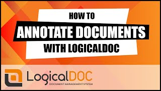 How to annotate documents with LogicalDOC Document Management