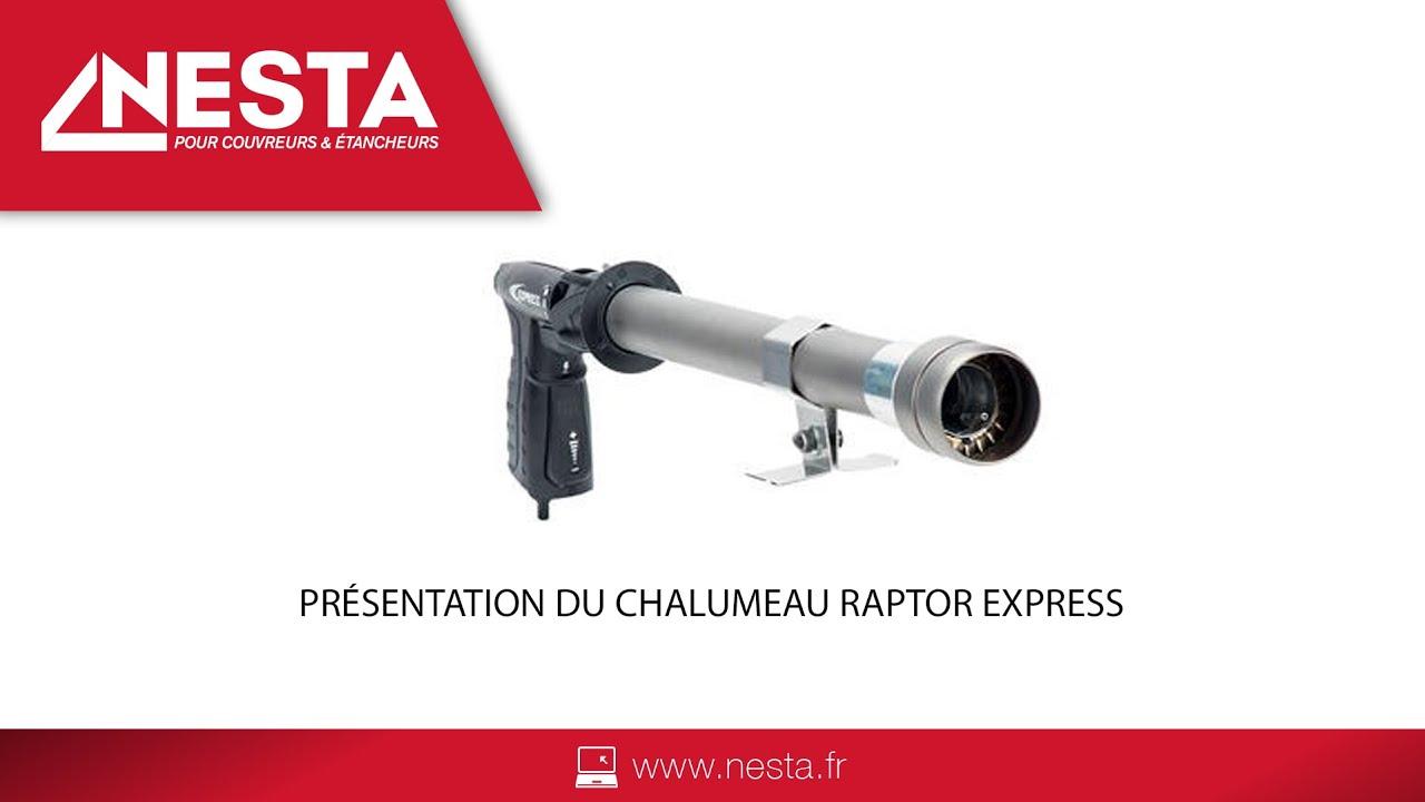 Presentation Du Chalumeau Raptor Express