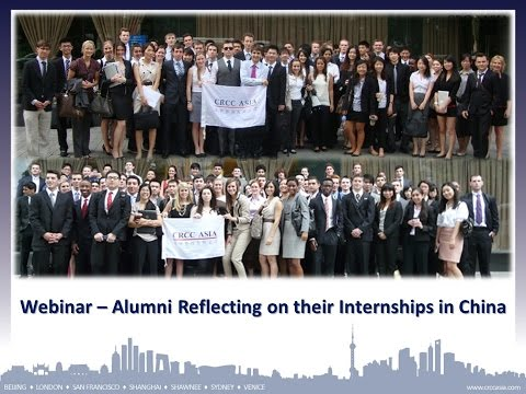 2014 Europe Webinar Series - Alumni Reflecting on their Internship in China
