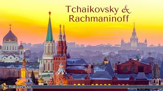 Tchaikovsky & Rachmaninoff  Russian Classical Music