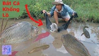 Dùng Cái QUẦN Để Bẫy Cá Khổng Lồ Và Cái Kết Quá Bất Ngờ . Fish Trap Using Trousers
