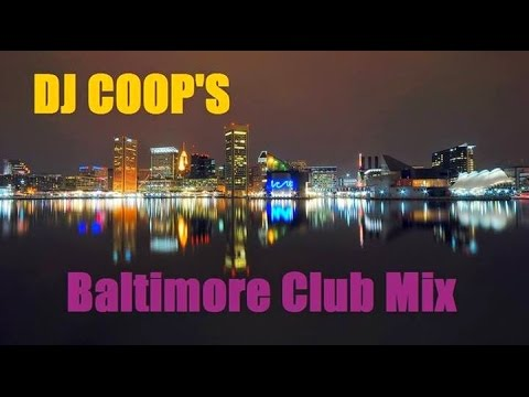 DJ COOP'S Baltimore Club Mix