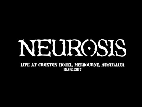 Neurosis - Live at Croxton Hotel, Melbourne, Australia 2017