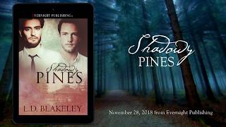 Shadowy Pines by L.D. Blakeley