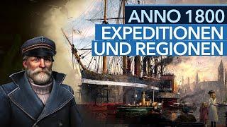 Expeditionen und Regionen in Anno 1800 - Fortschritt durch Expansion