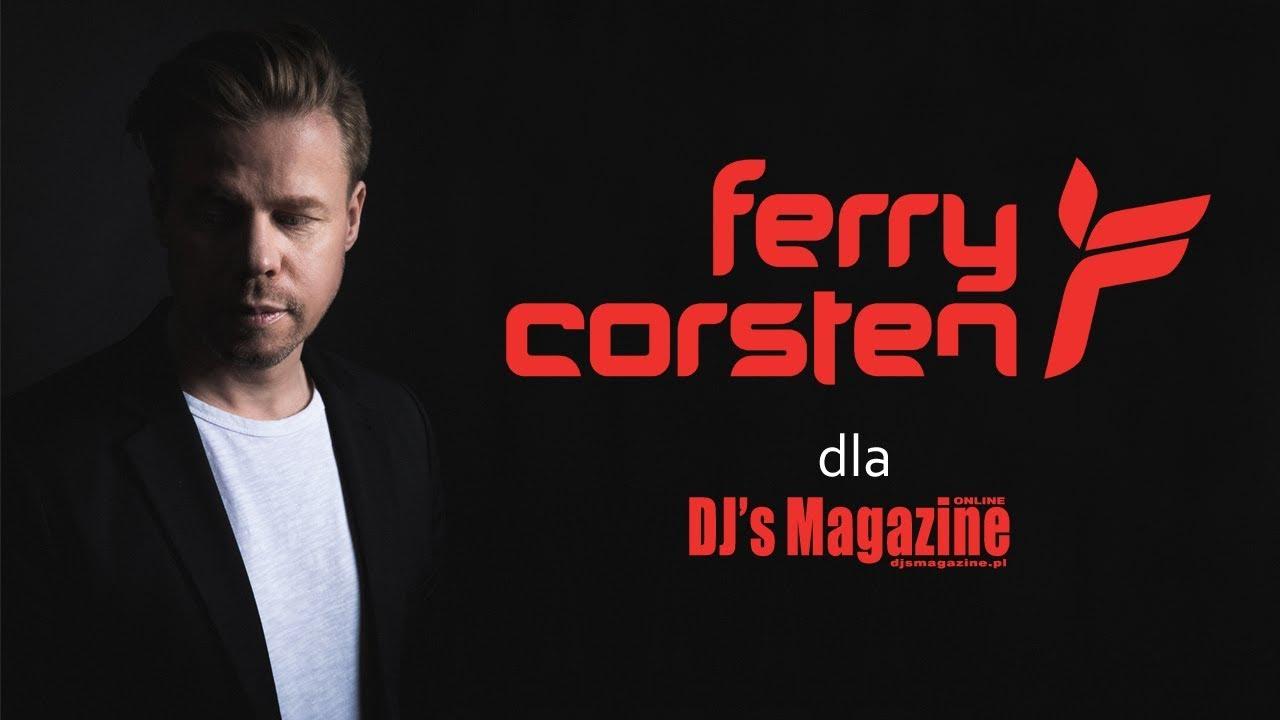 FERRY CORSTEN dla DJ's Magazine