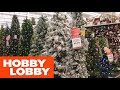 HOBBY LOBBY CHRISTMAS DECORATIONS HOME DECOR SHOP WITH ME SHOPPING STORE WALK THROUGH