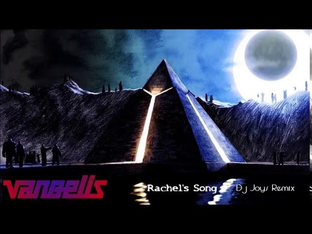 Vangelis - Rachel's song ( Dj Joys Remix )