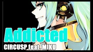"Hatsune Miku English ""Addicted (revised version)"" Original Song"