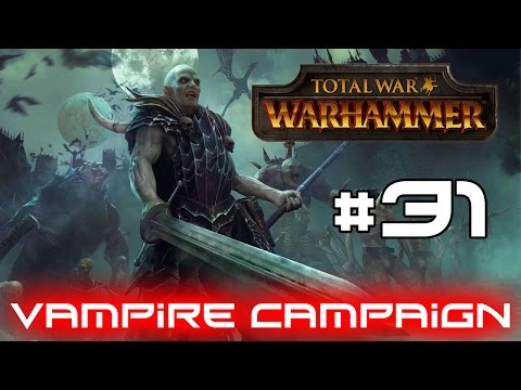 Total War Warhammer - Chaos Defeated! #31 (Vampire Campaign)