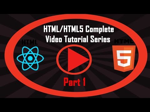 HTML5 Video Tutorial About HTML And XHTML/XML In English For Beginners | Part 1