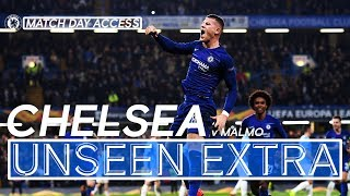 UNSEEN EXTRA | Chelsea's European Adventure Continues