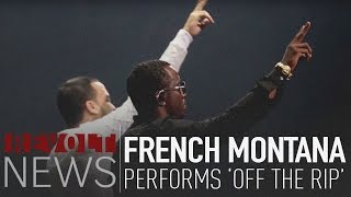 "French Montana Performs ""Off The Rip"" 