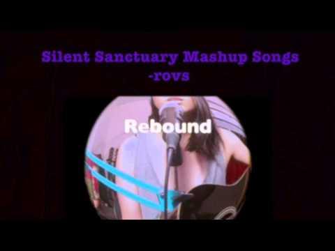 Silent Sanctuary Mashup Songs - Rovs Romerosa