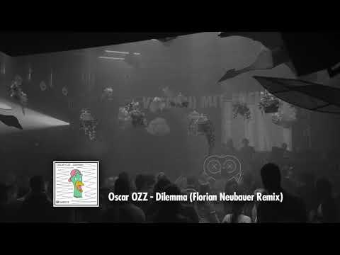 Oscar OZZ - Dilemma (Florian Neubauer Remix) [VmF - Records]