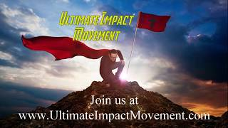 Introduction to The Ultimate Impact Movement