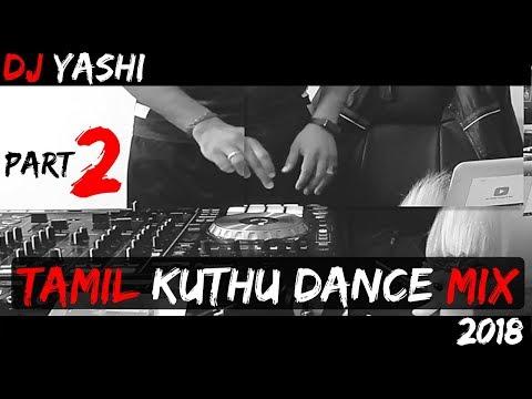 Tamil Kuthu | Dance Mix | Part 2 | Vol 80 | 2018